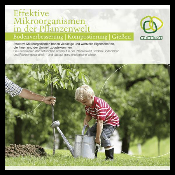 Multikraft Effektive Mikroorganismen in der Pflanzenwelt (Broschüre)